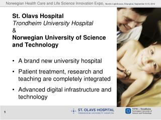 St. Olavs Hospital Trondheim University Hospital & Norwegian University of Science and Technology