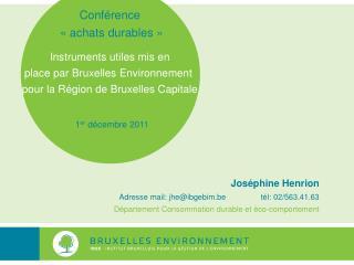 Conférence  «achats durables» Instruments utiles mis en  place par Bruxelles Environnement