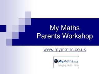 My Maths Parents Workshop