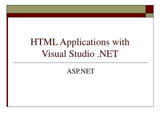 HTML Applications with Visual Studio .NET