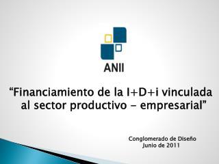 """Financiamiento de la  I+D+i  vinculada al sector productivo - empresarial"""