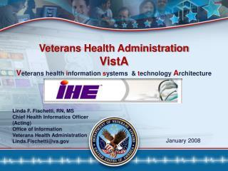 Veterans Health Administration VistA