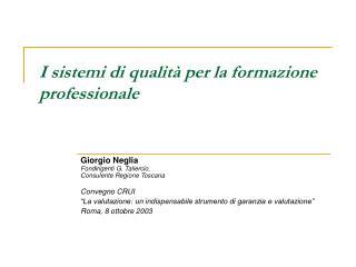 I sistemi di qualità per la formazione professionale
