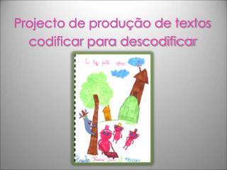 Projecto de produ  o de textos