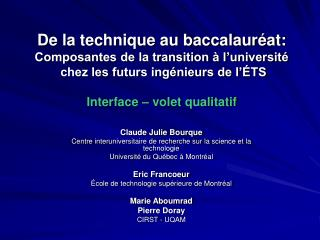 Claude Julie Bourque Centre interuniversitaire de recherche sur la science et la technologie