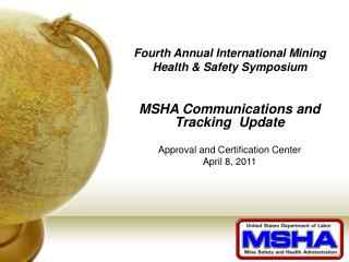 Fourth Annual International Mining Health  Safety Symposium