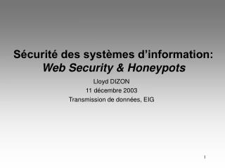 Sécurité des systèmes d'information: Web Security & Honeypots