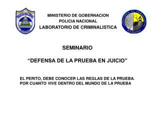 MINISTERIO DE GOBERNACION POLICIA NACIONAL LABORATORIO DE CRIMINALISTICA