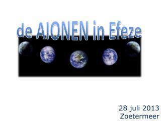 de AIONEN in Efeze