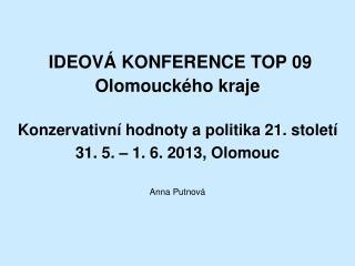 IDEOVÁ KONFERENCE TOP 09