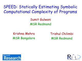 SPEED: Statically Estimating Symbolic Computational Complexity of Programs