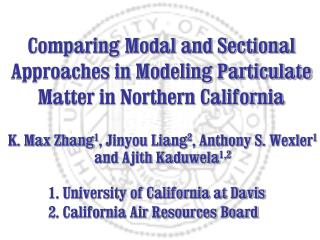 Comparing Modal and Sectional Approaches in Modeling Particulate Matter in Northern California