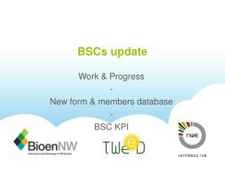BSCs update