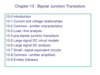 Chapter 13 : Bipolar Junction Transistors