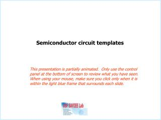 Semiconductor circuit templates