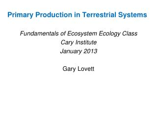 Primary Production in Terrestrial Systems