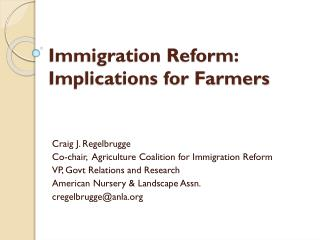 Immigration Reform: Implications for Farmers