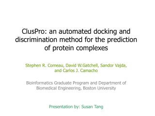 ClusPro: an automated docking and discrimination method for the prediction of protein complexes
