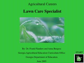 Agricultural Careers Lawn Care Specialist