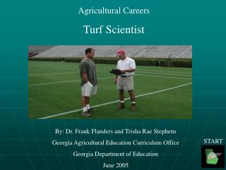 Agricultural Careers Turf Scientist