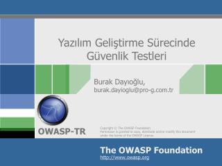 Yazılım Geliştirme Sürecinde  Güvenlik Testleri
