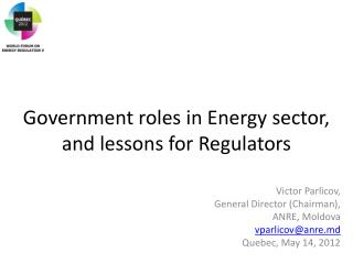 Government roles in Energy sector,  and lessons for Regulators