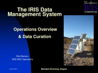 The IRIS Data Management System Operations Overview & Data Curation