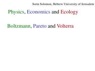 Sorin Solomon, Hebrew University of Jerusalem
