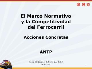 El Marco Normativo y la Competitividad del Ferrocarril Acciones Concretas ANTP