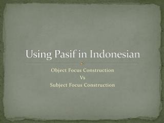 Using Pasif in Indonesian