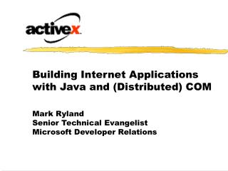 Building Internet Applications with Java and (Distributed) COM