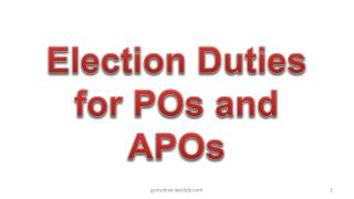 Election Duties for POs and APOs
