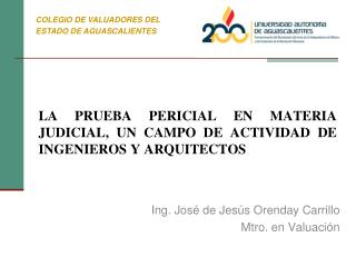 LA PRUEBA PERICIAL EN MATERIA JUDICIAL, UN CAMPO DE ACTIVIDAD DE INGENIEROS Y ARQUITECTOS