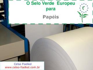 O Selo Verde  Europeu  para Pap é is