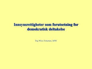 Innsynsrettigheter som forutsetning for demokratisk deltakelse