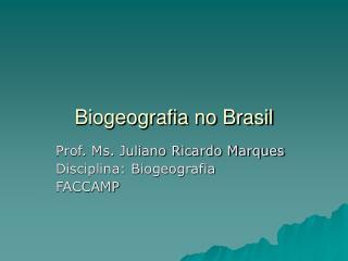 Biogeografia no Brasil
