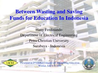 Between Wasting and Saving Funds for Education In Indonesia