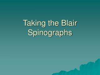 Taking the Blair Spinographs