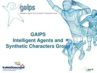GAIPS Intelligent Agents and Synthetic Characters Group