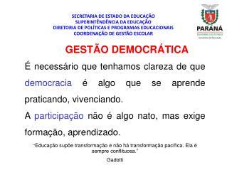 SECRETARIA DE ESTADO DA EDUCAÇÃO SUPERINTÊNDÊNCIA DA EDUCAÇÃO