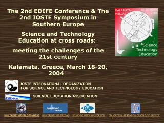 The 2nd EDIFE Conference & The 2nd IOSTE Symposium in Southern Europe