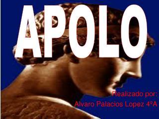 Realizado por: Alvaro Palacios Lopez 4ºA