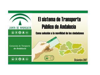 El sistema de Transporte Público de Andalucía