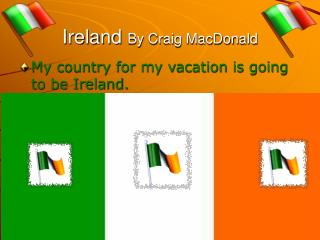 Ireland  By Craig MacDonald