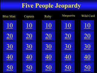 Five People Jeopardy