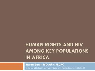 Human Rights  and HIV Among  Key Populations in Africa