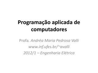 Programação aplicada de computadores