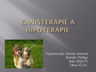Canisterapie  a  hipoterapie