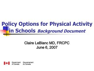 Policy Options for Physical Activity in Schools Background Document