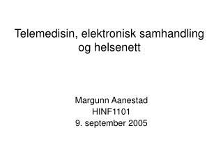 Telemedisin, elektronisk samhandling og helsenett